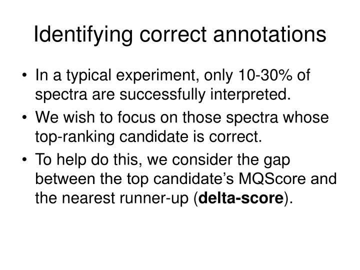 Identifying correct annotations