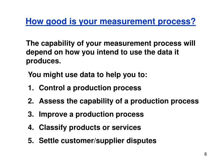 How good is your measurement process?