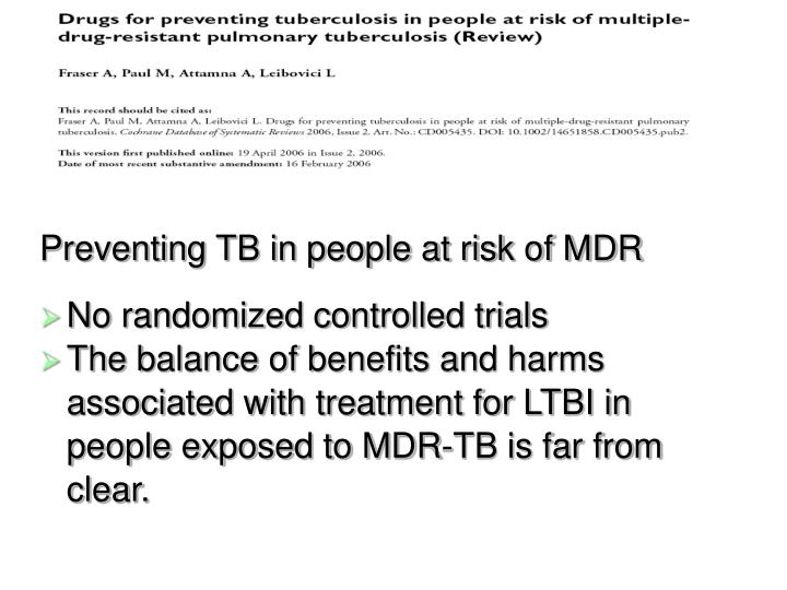 Preventing TB in people at risk of MDR