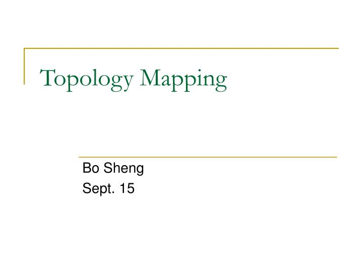 topology mapping n.