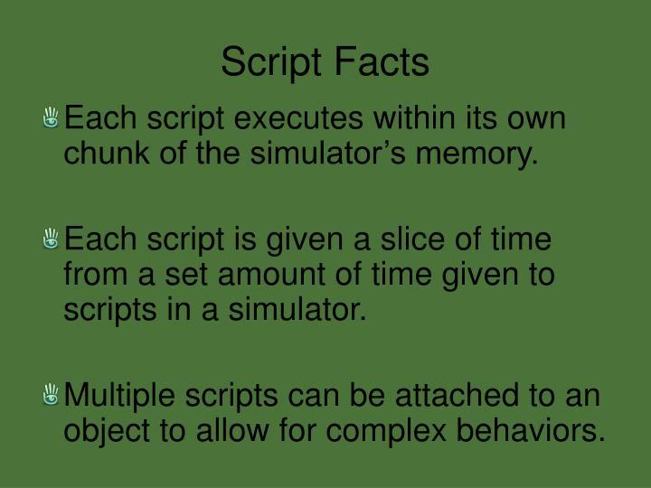 Script Facts