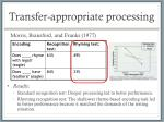 transfer appropriate processing3