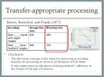 transfer appropriate processing4