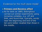 evidence for the multi store model
