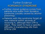 further evidence korsakov syndrome