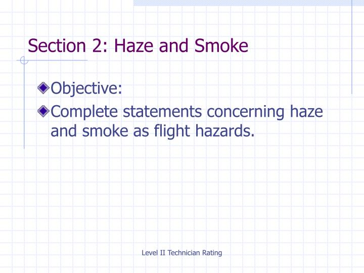 Section 2: Haze and Smoke