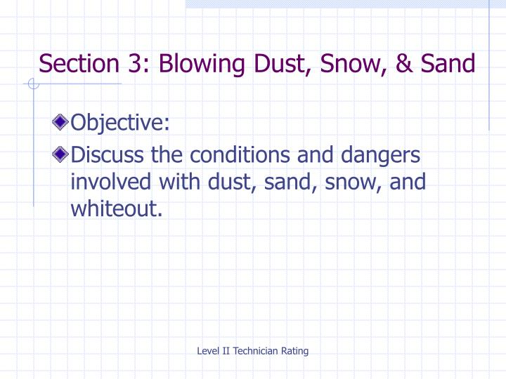 Section 3: Blowing Dust, Snow, & Sand
