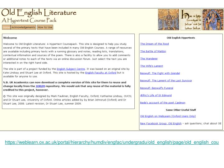 https://weblearn.ox.ac.uk/portal/hierarchy/humdiv/engfac/undergradu/old_english/page/old_english_cou