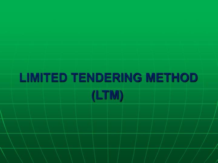 LIMITED TENDERING METHOD