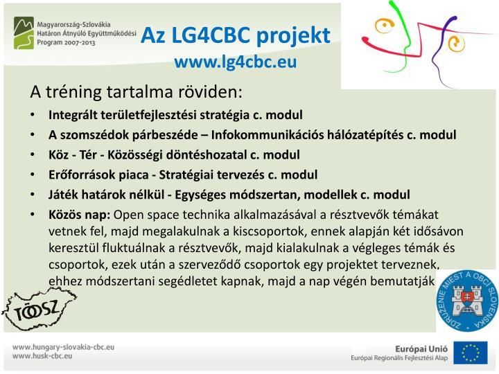 Az LG4CBC projekt