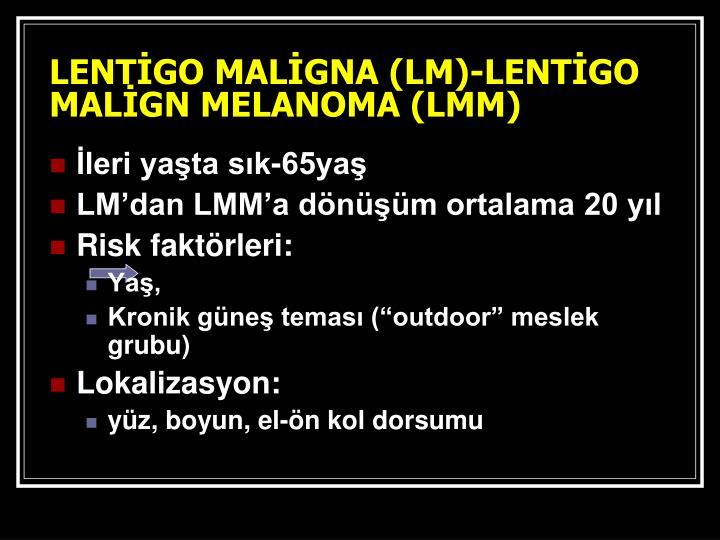 LENTİGO MALİGNA