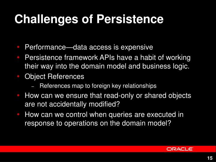 Challenges of Persistence