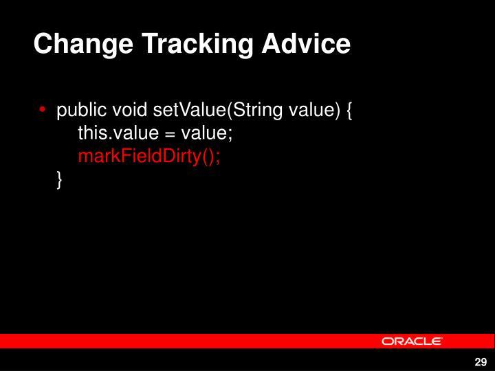 Change Tracking Advice