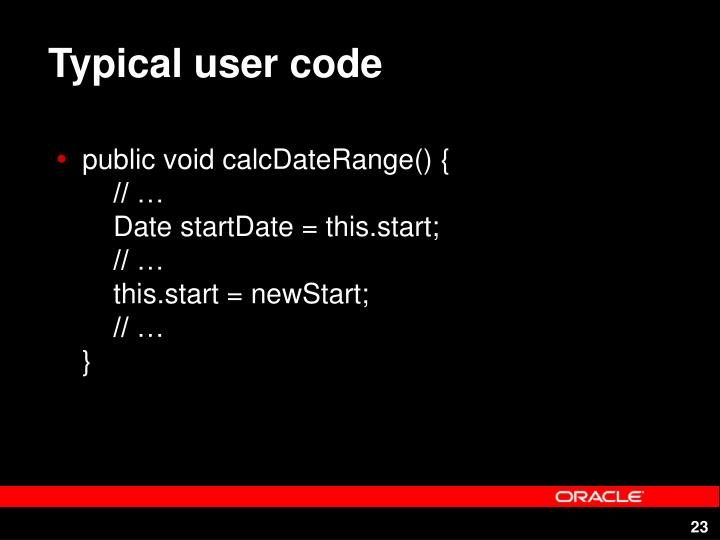Typical user code