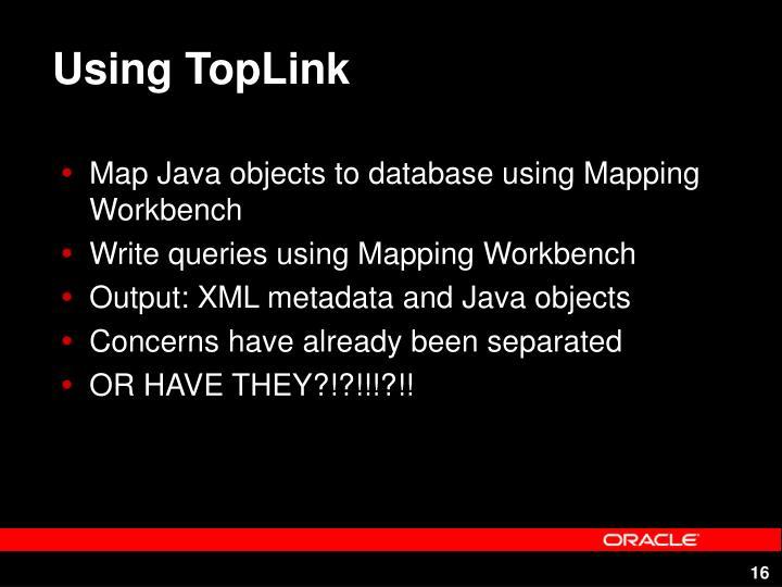 Using TopLink