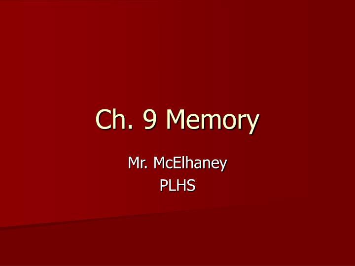 Ch 9 memory