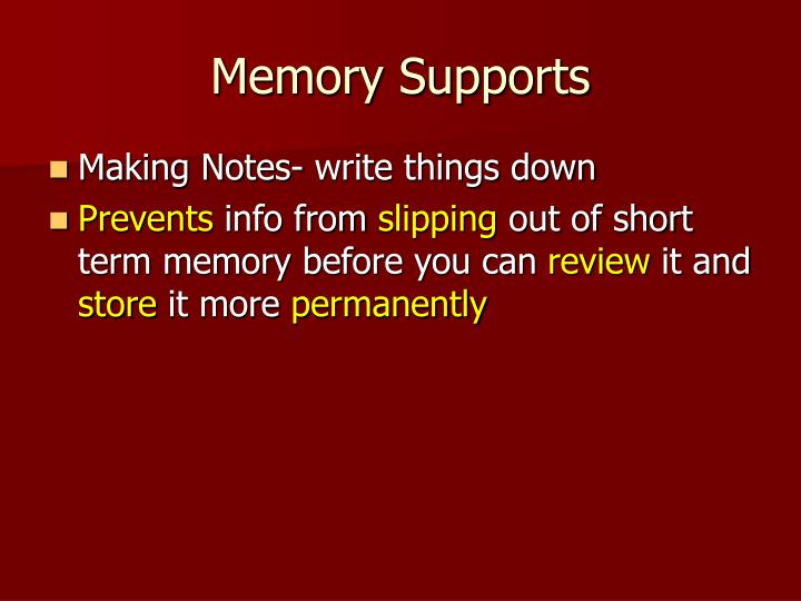 Memory Supports