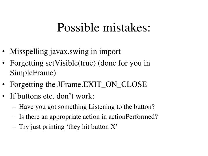 Possible mistakes: