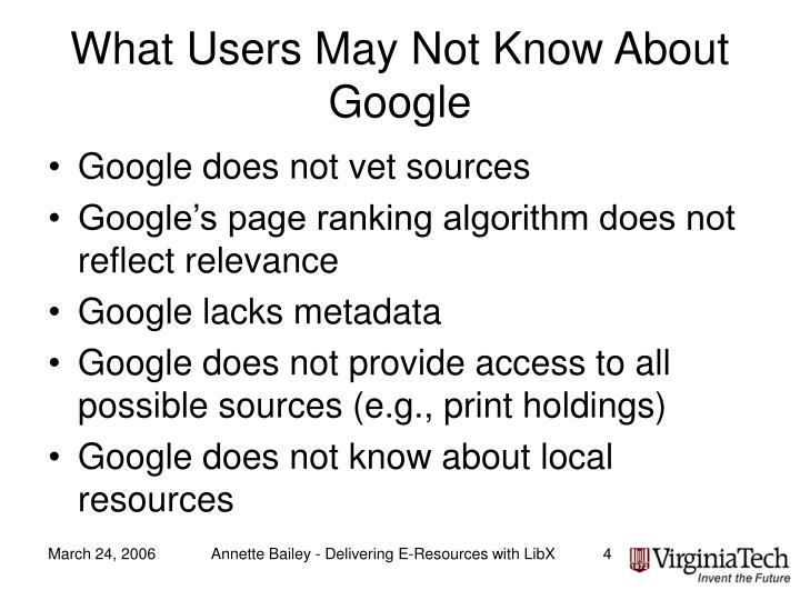 What Users May Not Know About Google