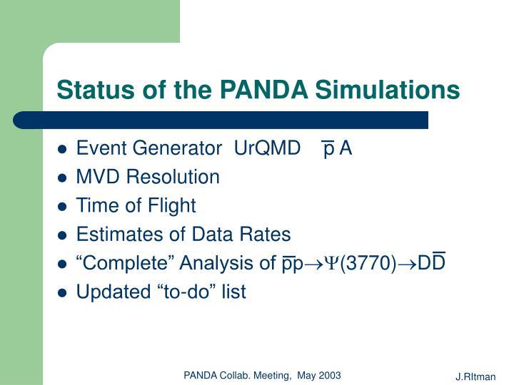 status of the panda simulations n.