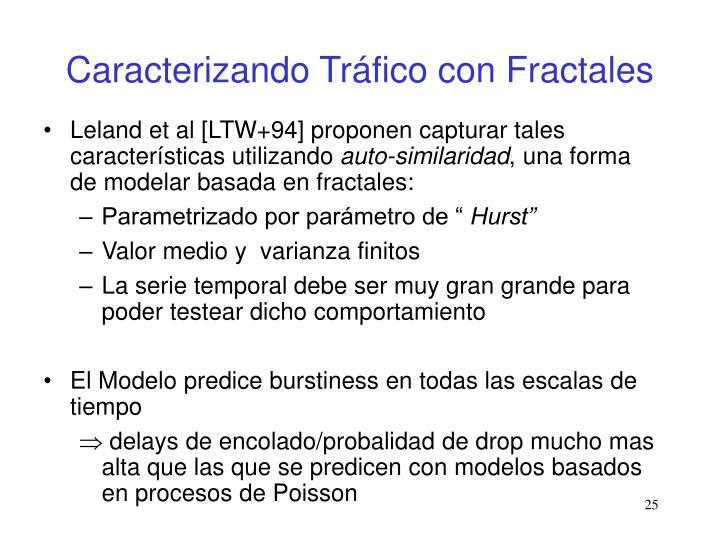 Caracterizando Tráfico con Fractales