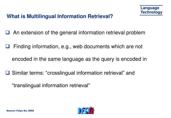 What is Multilingual Information Retrieval?