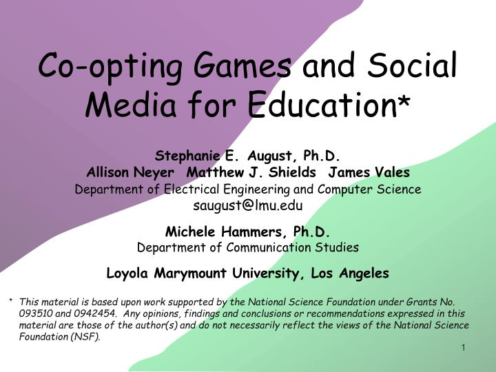 Co opting games and social media for education