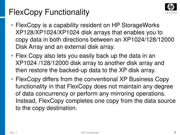 FlexCopy Functionality