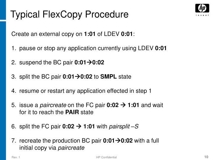 Typical FlexCopy Procedure