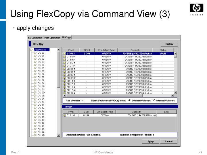 Using FlexCopy via Command View (3)