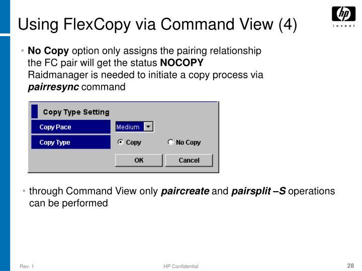 Using FlexCopy via Command View (4)