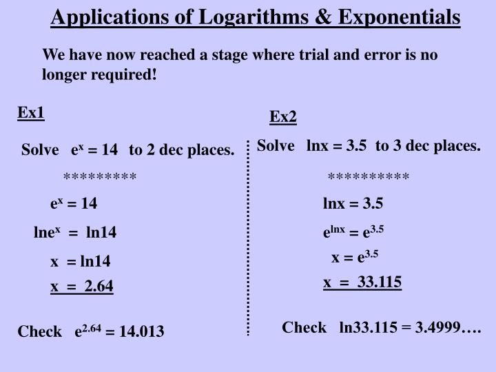 Applications of Logarithms & Exponentials
