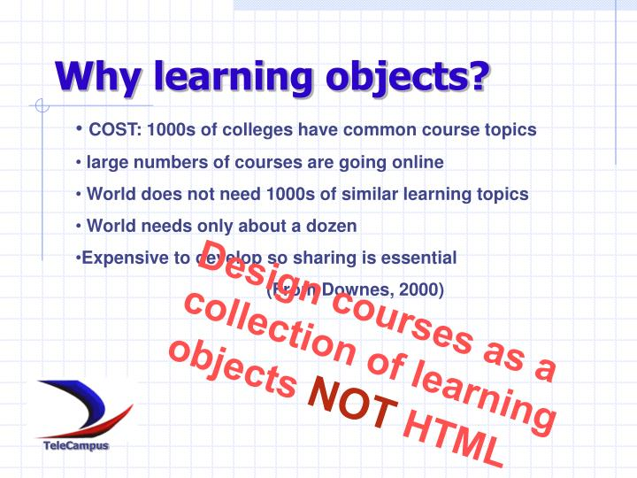Why learning objects?