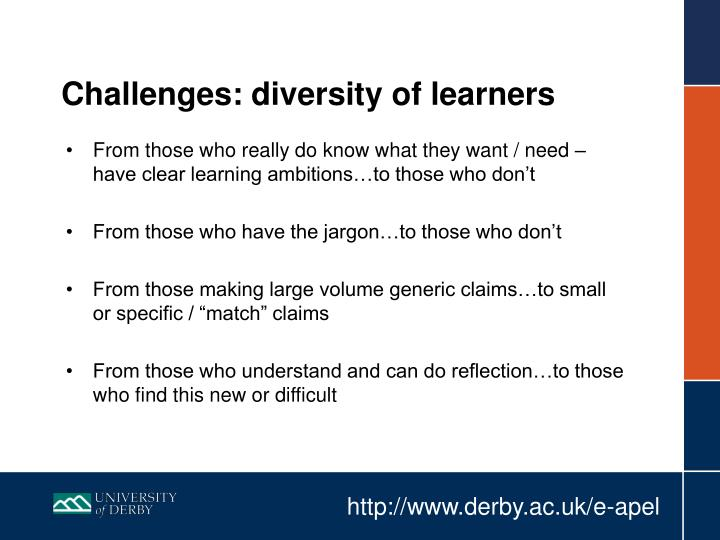 Challenges: diversity of learners