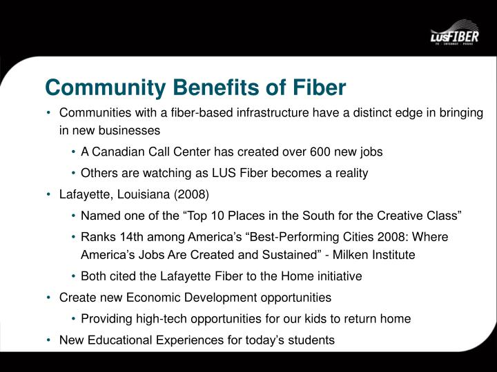 Communities with a fiber-based infrastructure have a distinct edge in bringing in new businesses