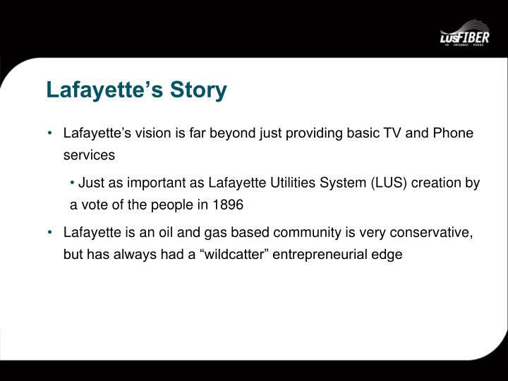 Lafayette's Story