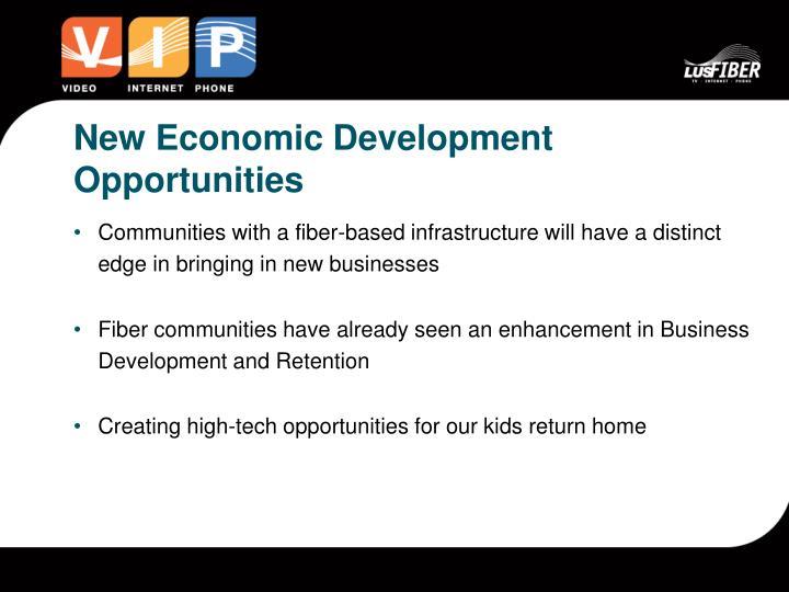 New Economic Development Opportunities