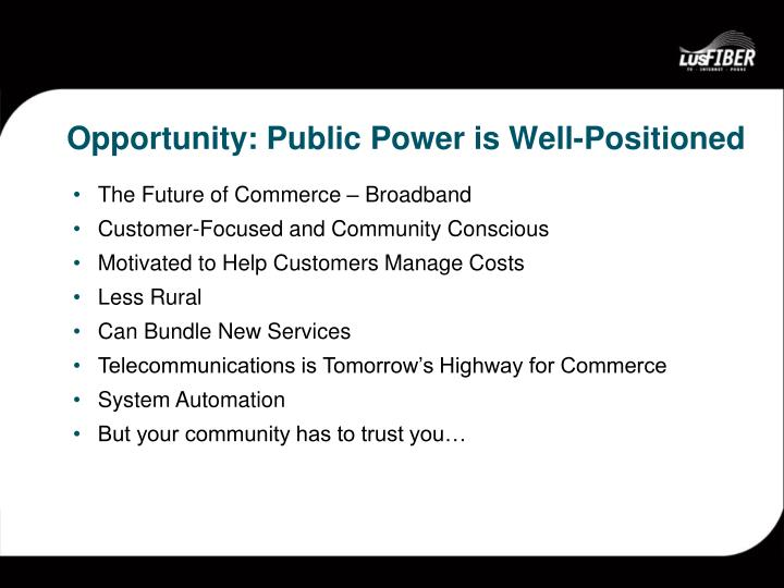 Opportunity: Public Power is Well-Positioned