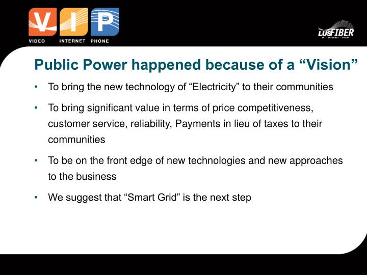 """Public Power happened because of a """"Vision"""""""