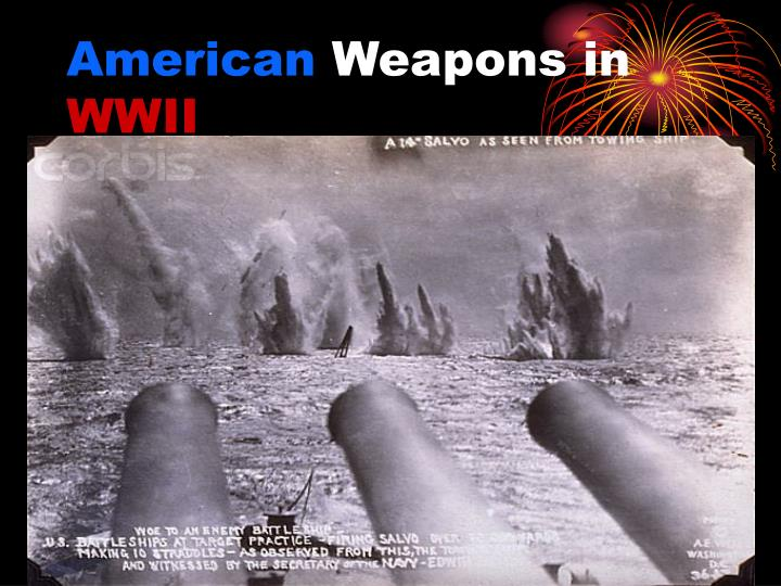 american weapons in wwii n.