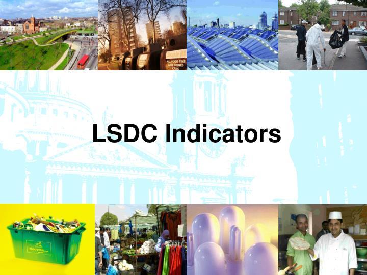 LSDC Indicators