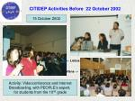 citidep activities before 22 october 2002