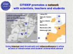 citidep promotes a network with scientists teachers and students