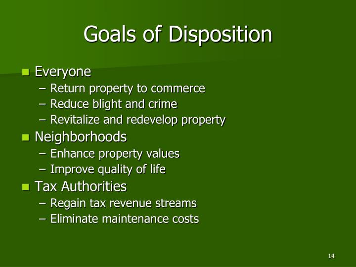 Goals of Disposition
