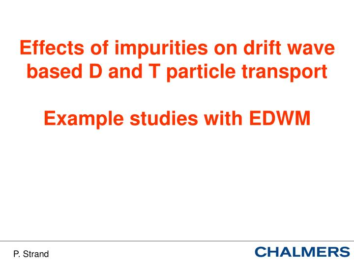 Effects of impurities on drift wave based D and T particle transport