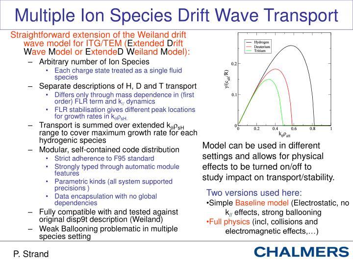 Multiple ion species drift wave transport