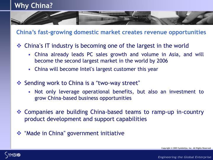Why China?