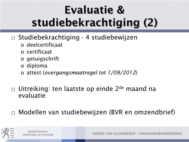 Evaluatie & studiebekrachtiging (2)