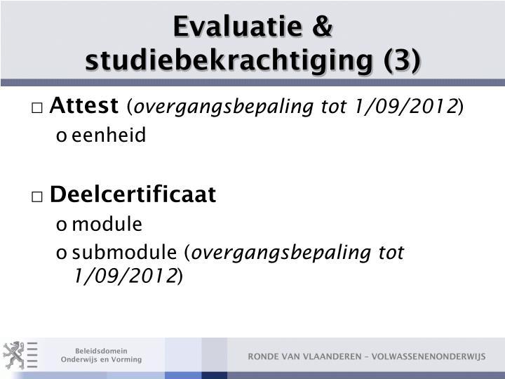 Evaluatie & studiebekrachtiging (3)
