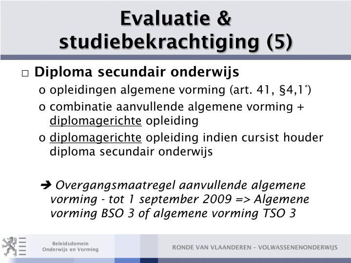 Evaluatie & studiebekrachtiging (5)
